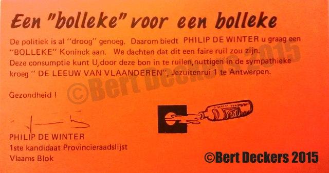 Filip Dewinter was vanaf zijn studententijd kind aan huis in De Leeuw Van Vlaanderen. Dat hij zijn eerste verkiezingscampagne  voerde vanuit het café, hoeft dan ook niet te verwonderen.