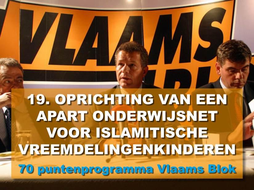 Aparte islamitische scholen? Het Vlaams Blok-70 puntenprogramma zegt: doen! Enterecht!