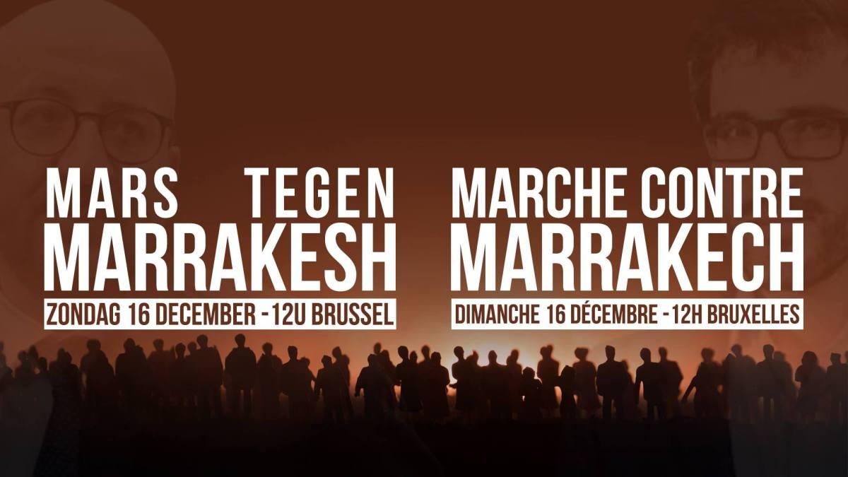 Zondag in Brussel: Mars tegen Marrakesh! Doe mee en vervoeg de reeds 10.000 aanwezigen