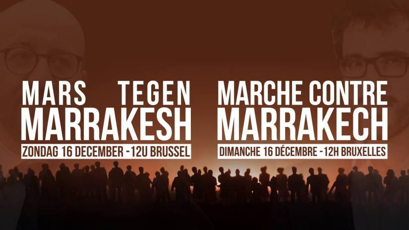 Zondag in Brussel: Mars tegen Marrakesh! Doe mee en vervoeg de reeds 10.000aanwezigen